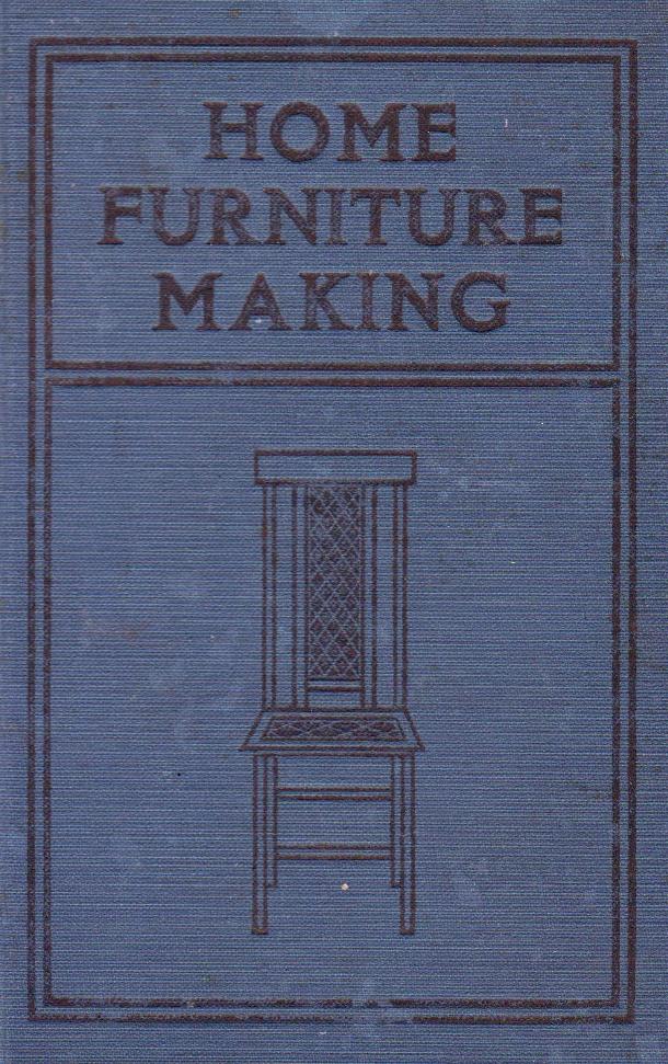 Home Furniture Making by G.A. Raeth