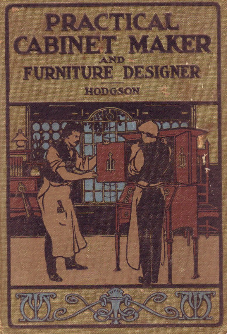 Practical Cabinet Maker by Fred Hodgson