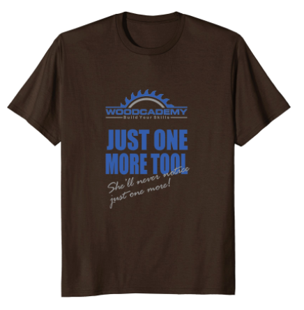 One More Tool T-Shirt