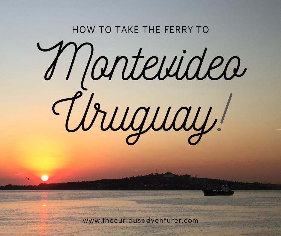 www.thecuriousadventurer.com/blog/ferry-to-montevideo-uruguay
