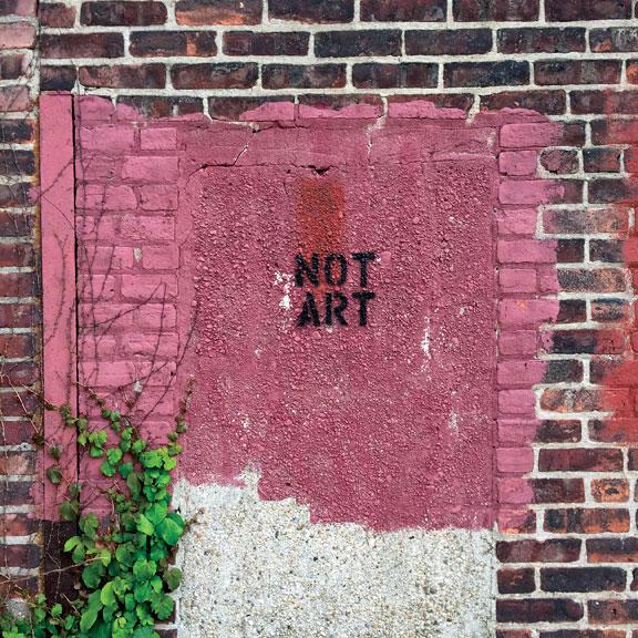 Exhibit D:  NOT ART  in Brooklyn.