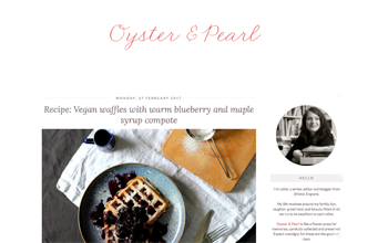 Oyster & Pearl   Editor of a popular UK lifestyle blog covering food, travel, interiors and family