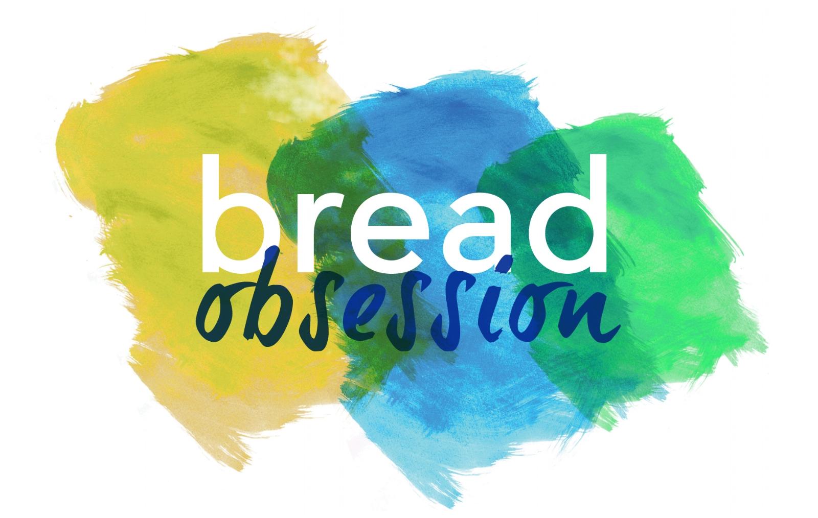breadobsession.jpg