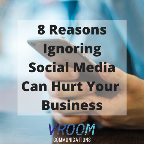 8 reasons why ignoring social media is bad for business