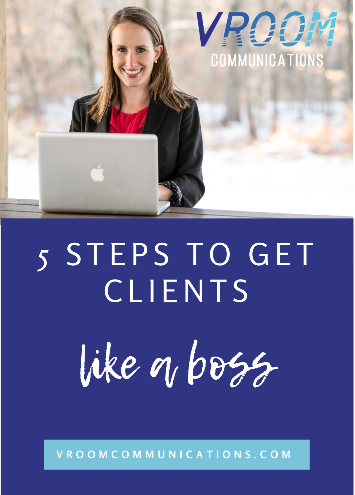 5+Steps+to+Get+Clients+Like+a+Boss