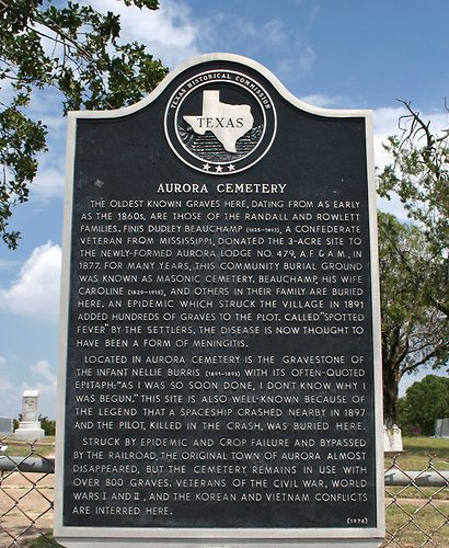 The historical marker outside Aurora Cemetery references the legend of the crashed spaceship.