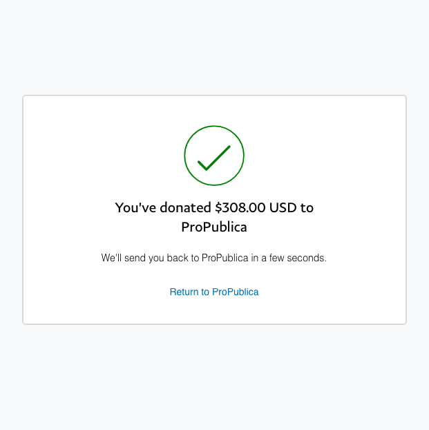 July: $308 to ProPublica