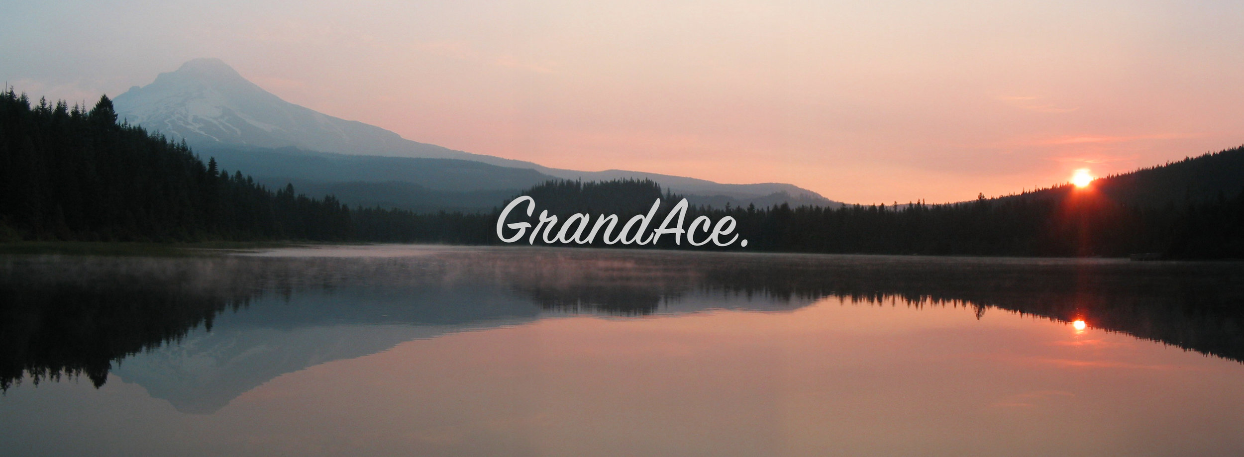 GrandAce No more Evening Afterall Sunrise
