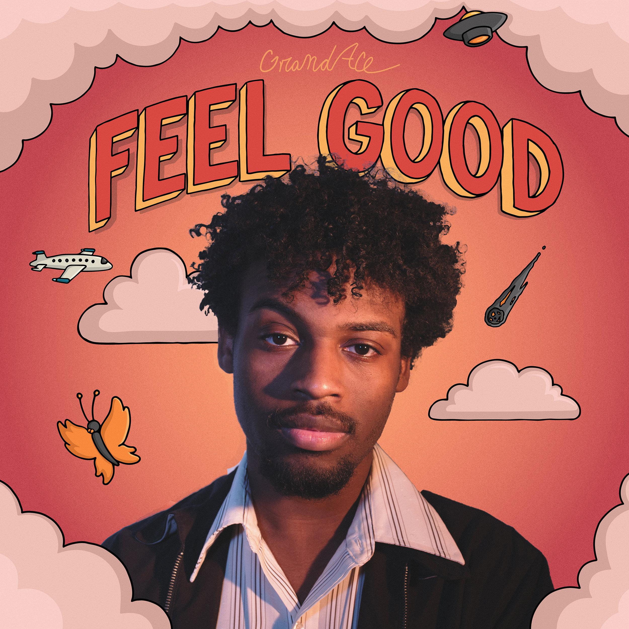 GrandAce Feel Good Cover.jpg