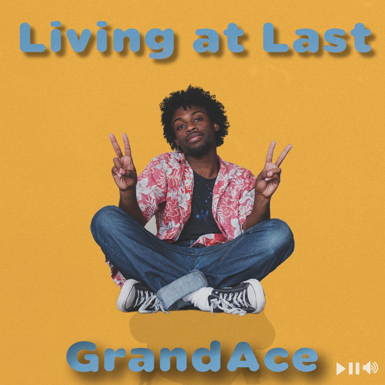 GrandAce Living at Last Cover 1500.jpg