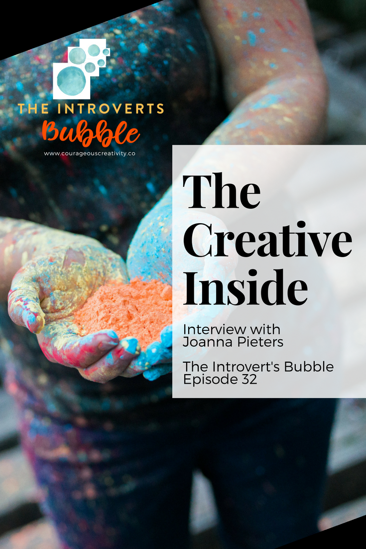 Introvert's Bubble -Interview with Joanna Pieters of the Creative Life Show