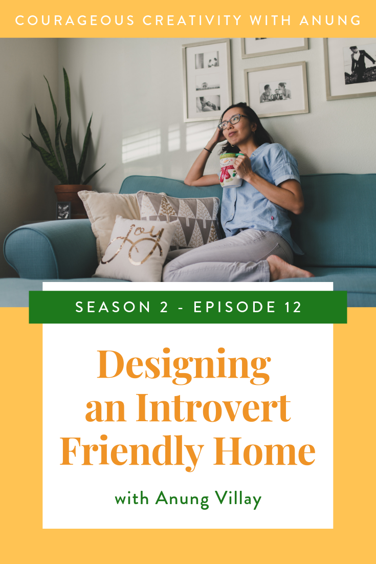 Designing an introvert friendly home