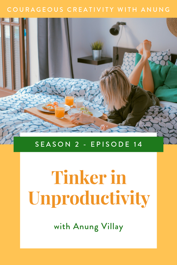 Tinker in Unproductivity