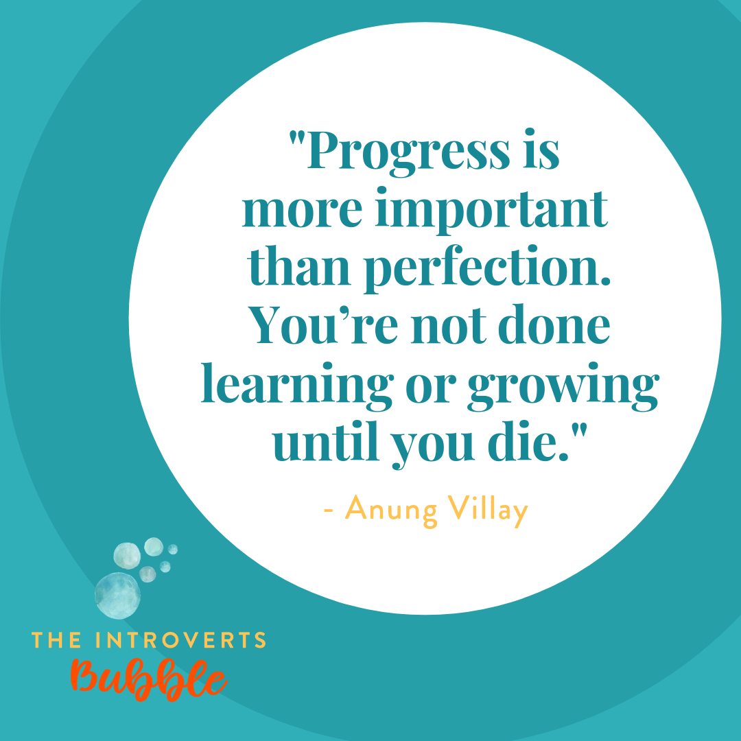 Progress is more important than perfection
