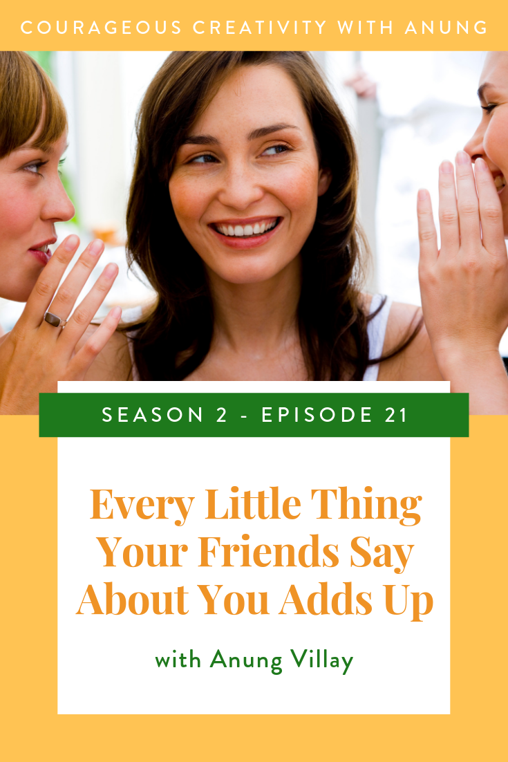 Every little thing your friends say about you adds up