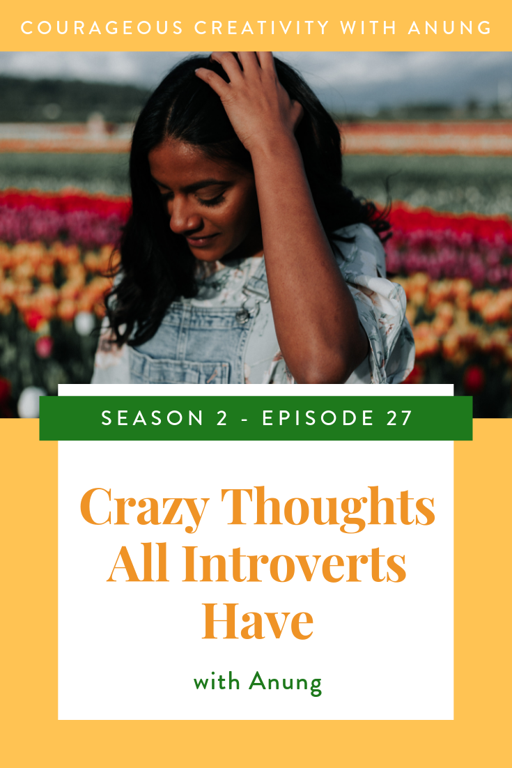 Crazy thoughts all introverts have