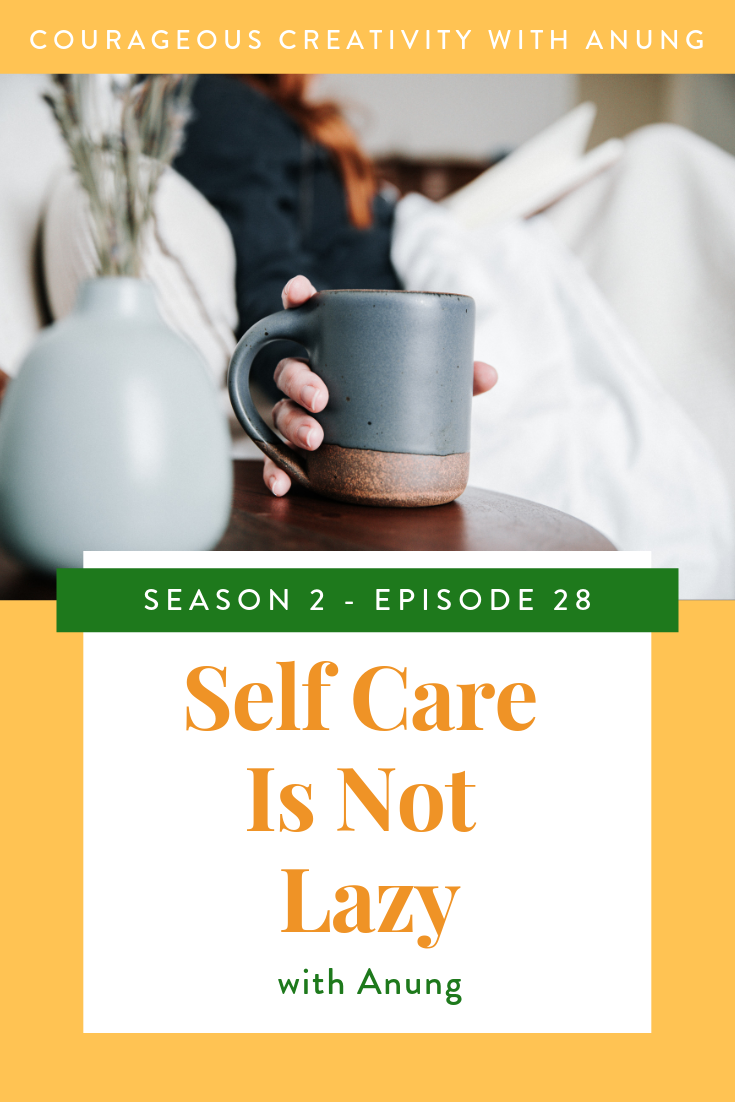 Self Care is not Lazy