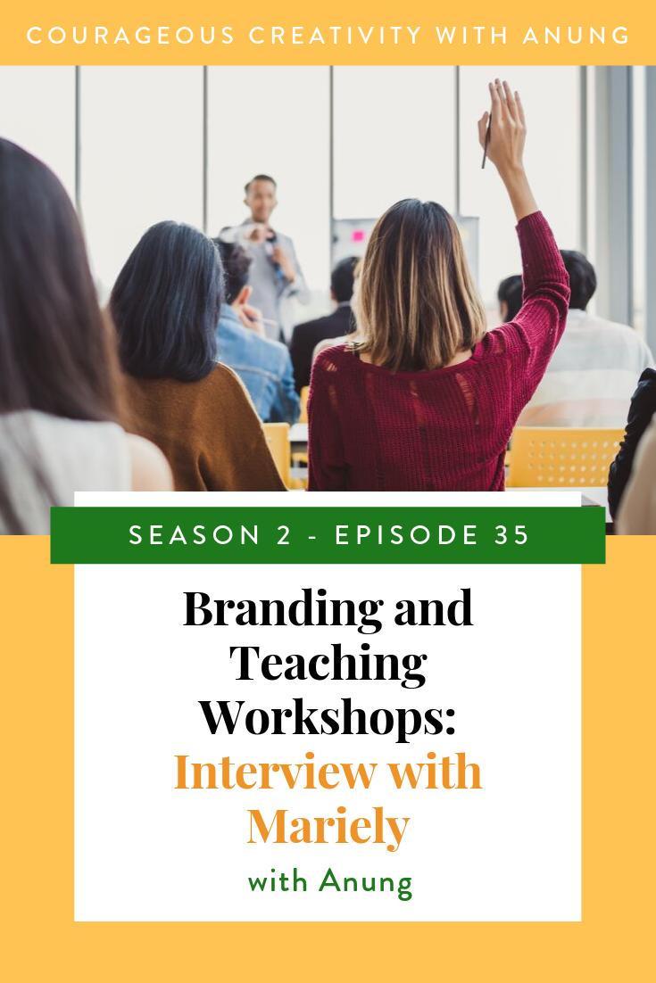 Branding and Teaching Workshops