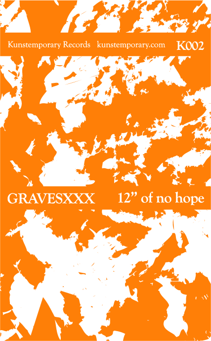 "Gravesxxx -  12"" Of No Hope  (2012)"