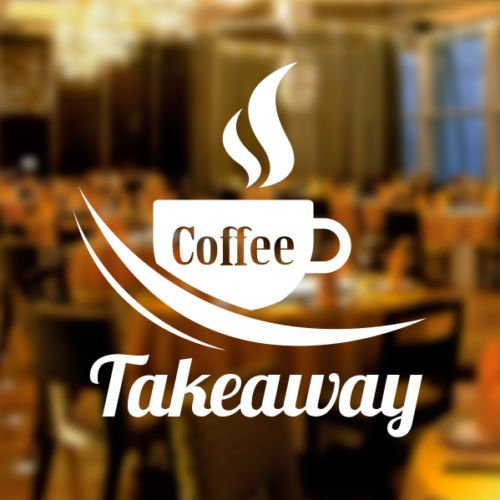 Image Source: https://www.amazon.co.uk/Coffee-Takeaway-Sticker-Graphics-Restaurant/dp/B016WKSUI0