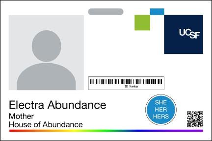 UCSF Badge with Pronoun Sticker  Image via  UCSF Website