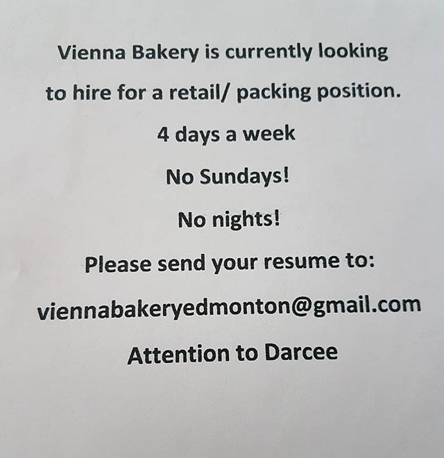 Vienna Bakery is looking to hire. #yegjobs #edmontonjobs #viennabakery #yegshoplocal #yegsmallbusiness #yegbakery #yeggreatjobs