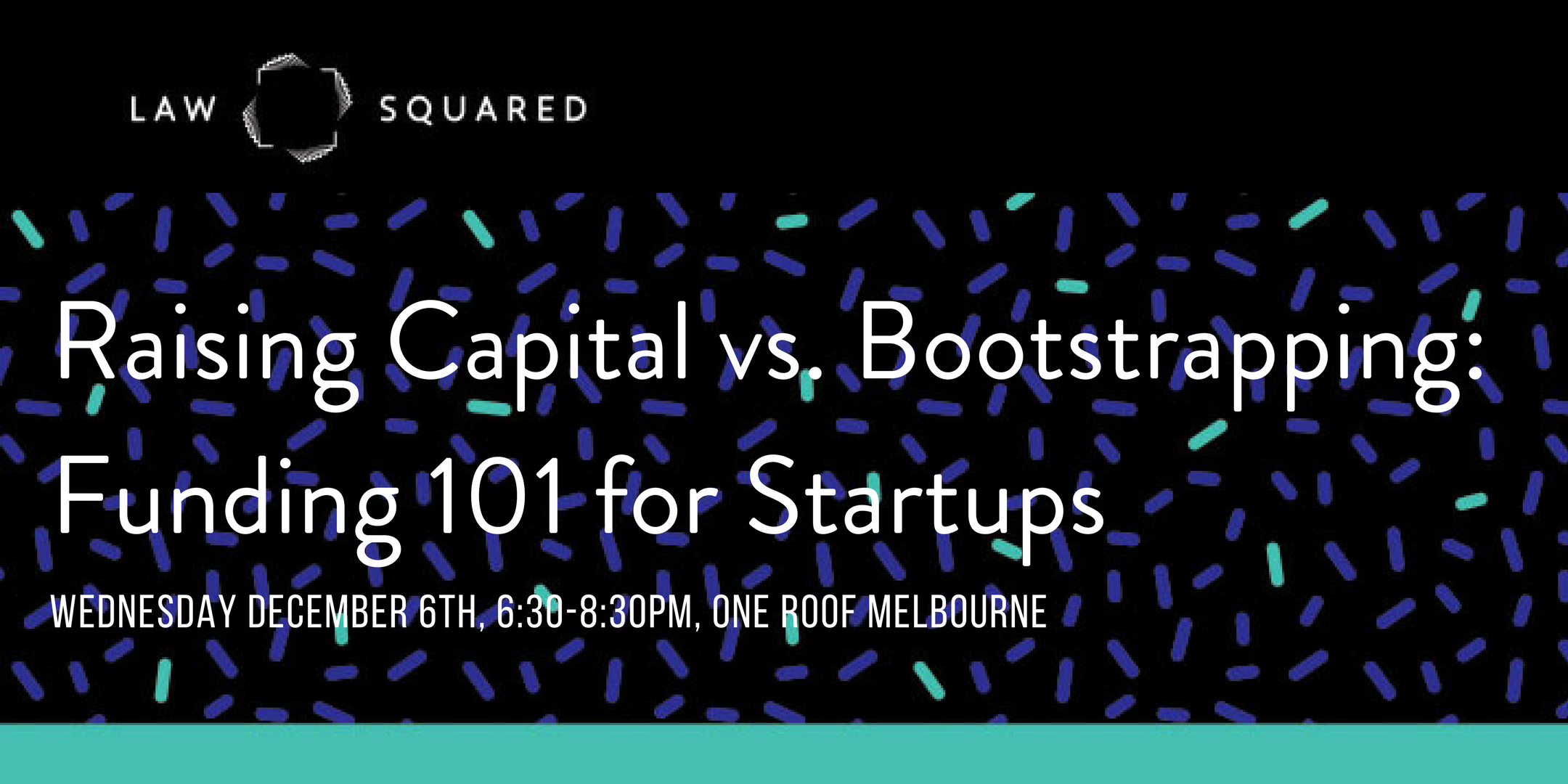 Law Squared offers numerous events every year for the Australian startup community and entrepreneur ecosystem.