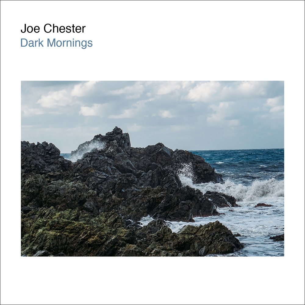 BOHCDS004 - JOE CHESTER - DARK MORNINGS.jpg