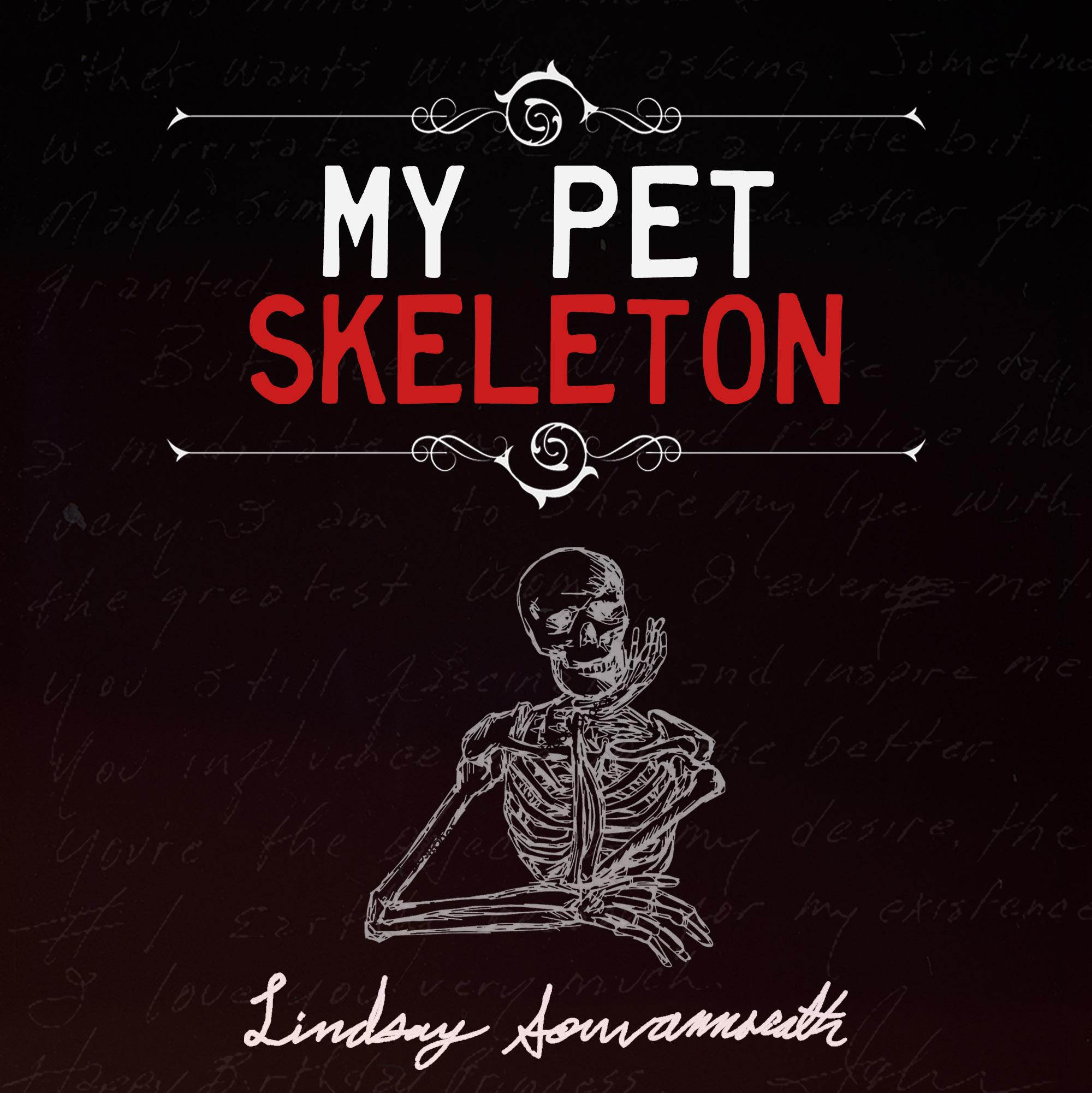 my pet skeleton.jpg