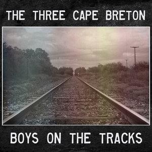 The Three Cape Breton Boys on the Tracks — The Nighttime Podcast