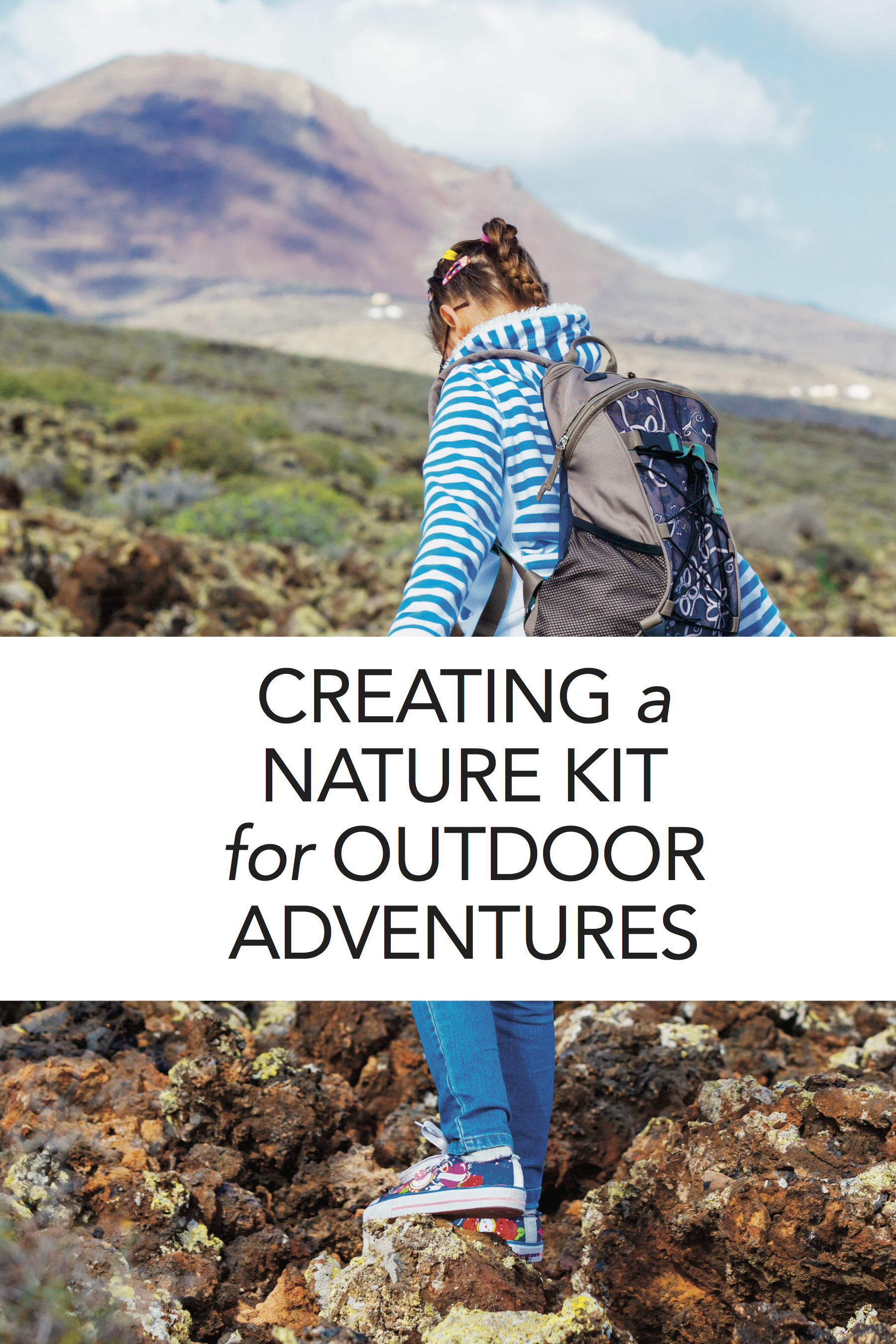 Tips for creating a nature kit for outdoor adventure #homeschool