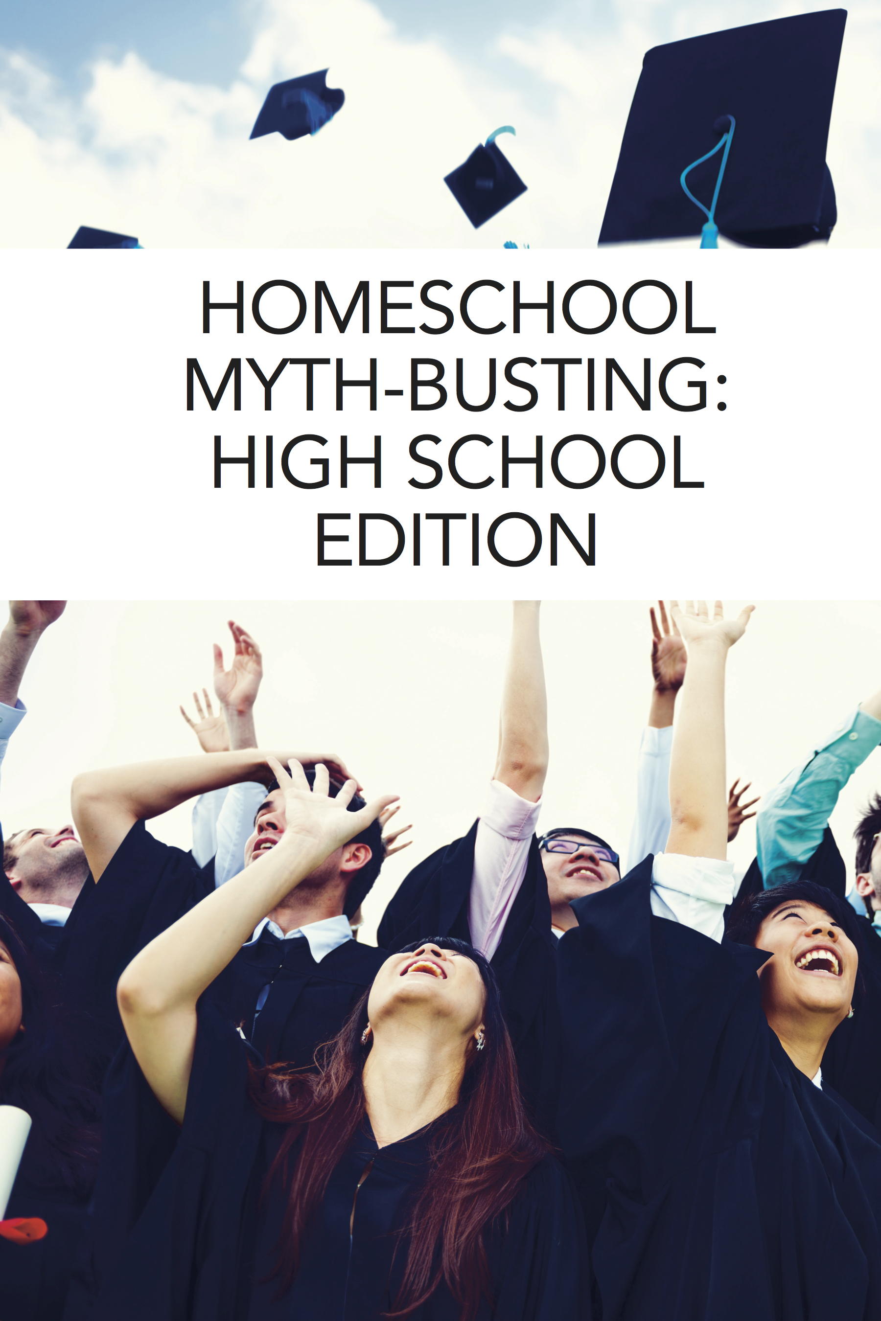 Common myths about homeschooling high school -- busted!