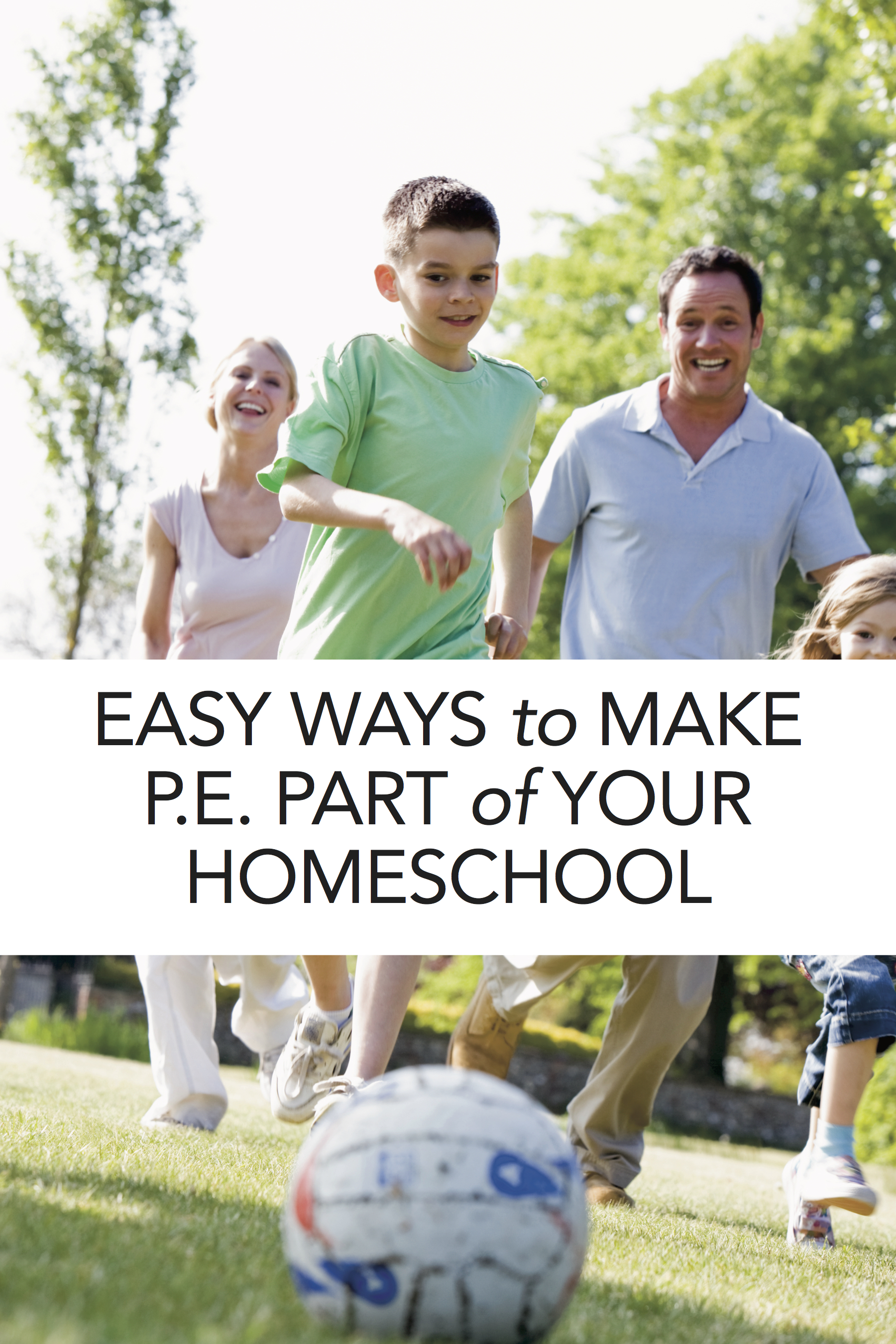 Tips and ideas for homeschooling P.E./physical education