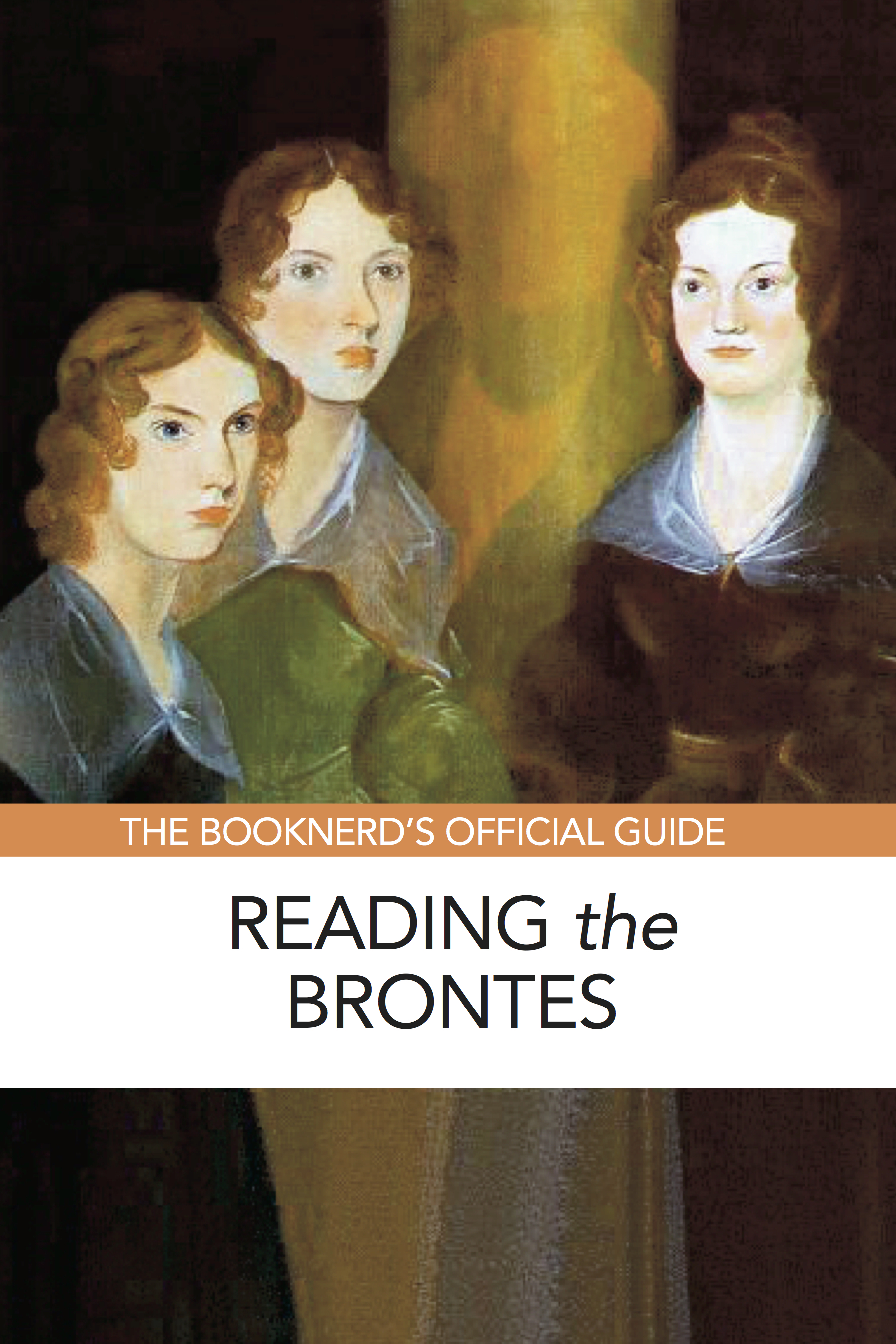 Reading the Brontes: The BookNerd's Official Guide