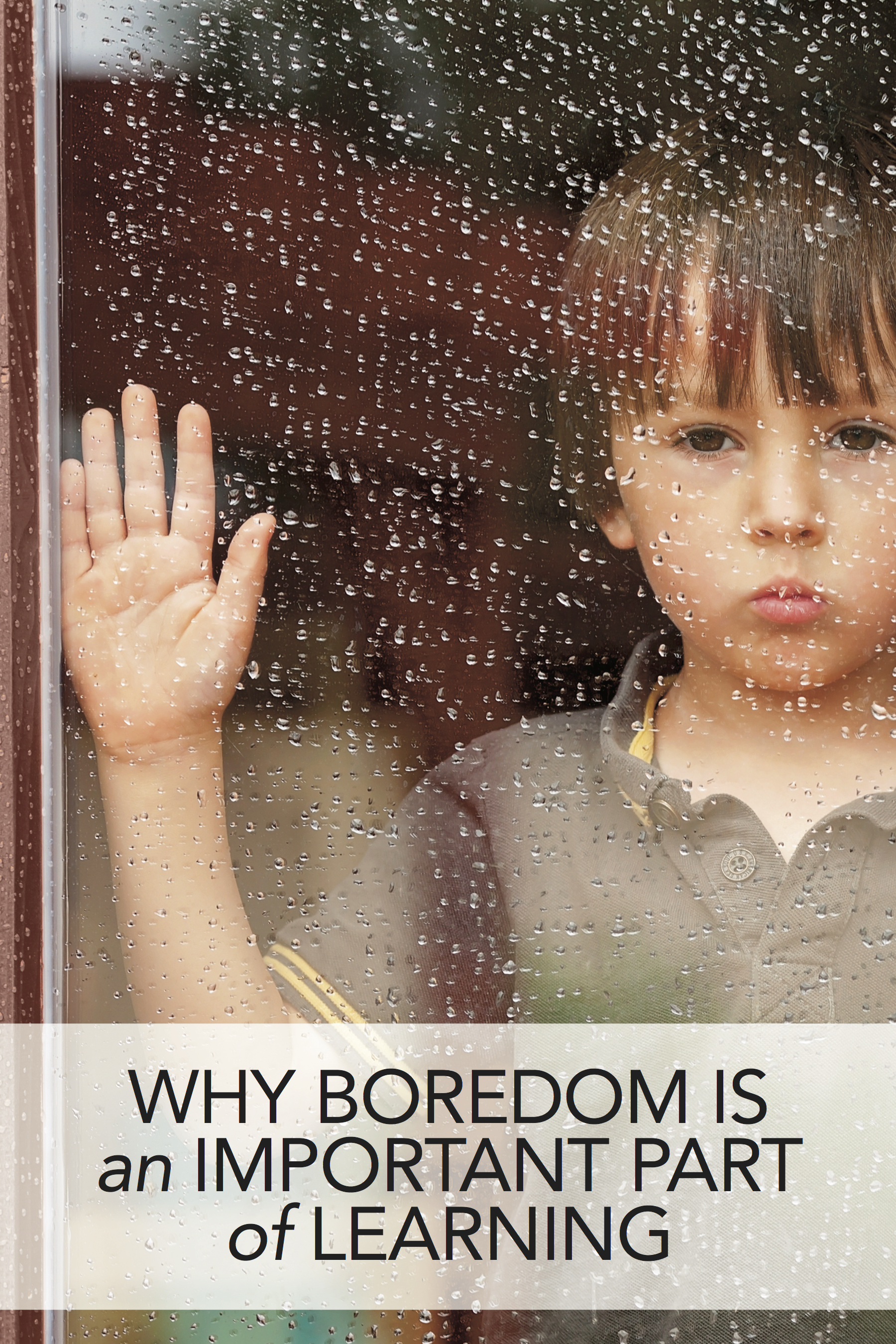 why boredom is an important part of learning