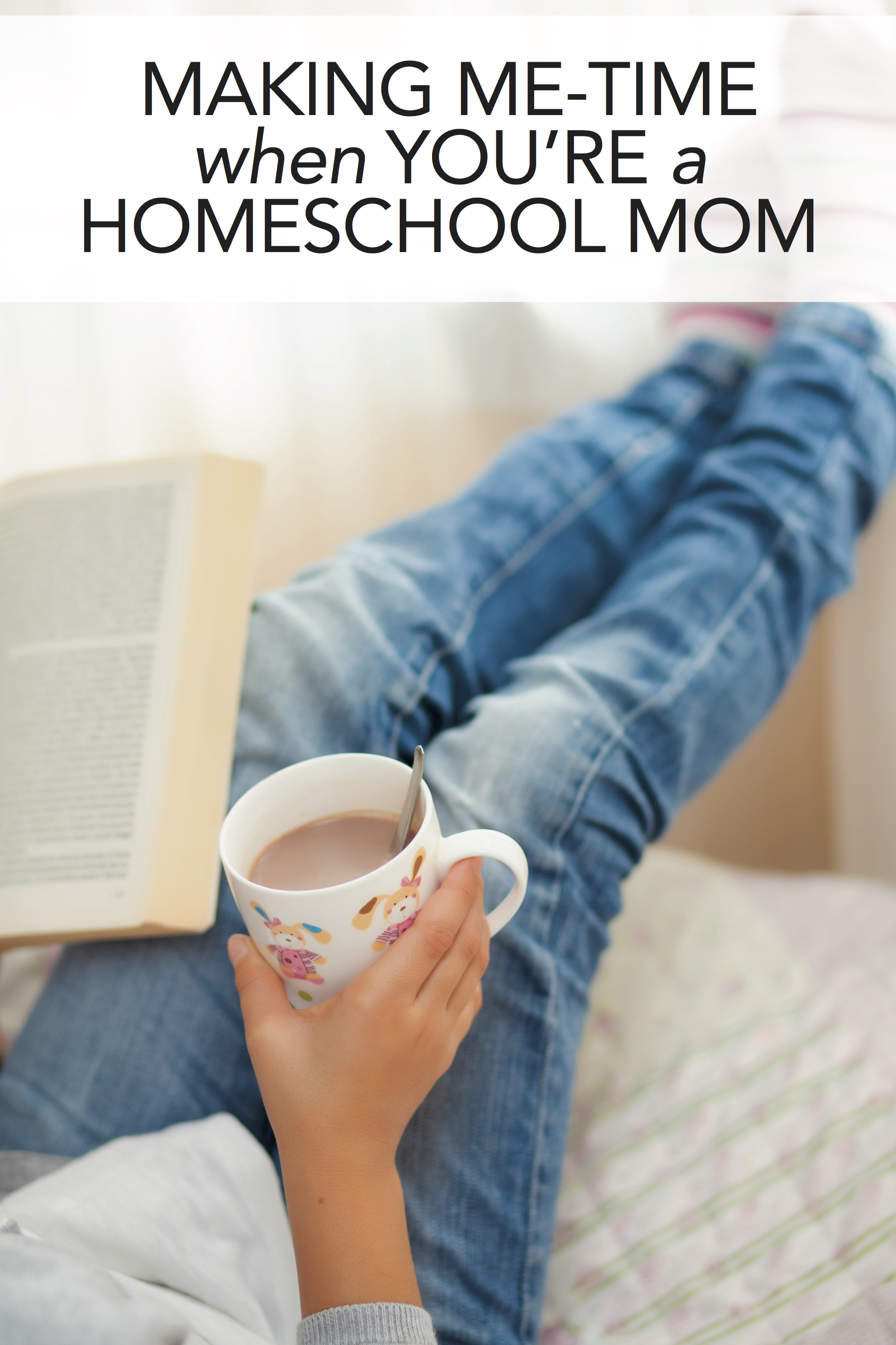 Real Ways to Make a Little Me-Time When You're a Homeschool Mom