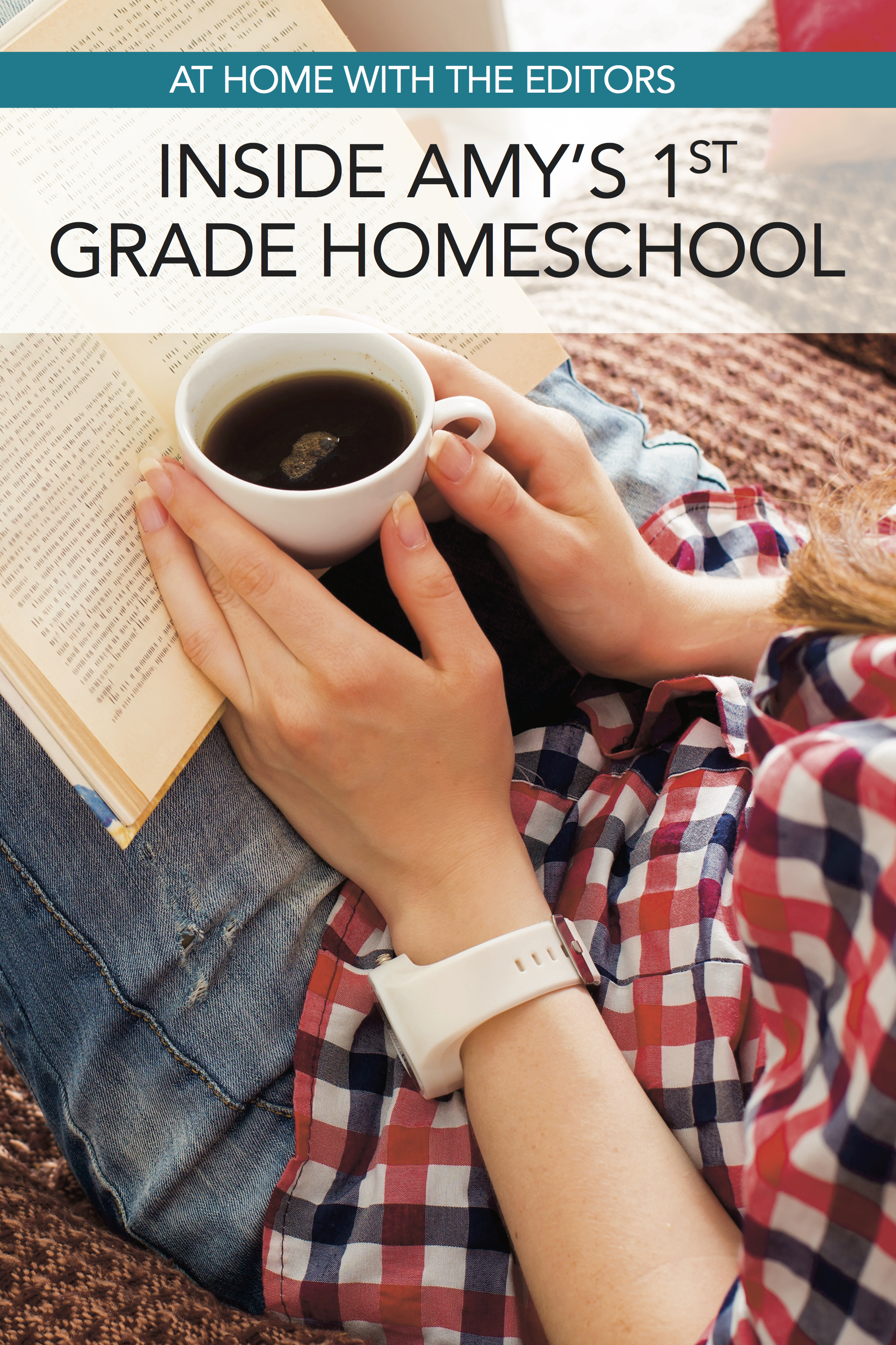 At Home with the Editors: Amy's 1st Grade Homeschool