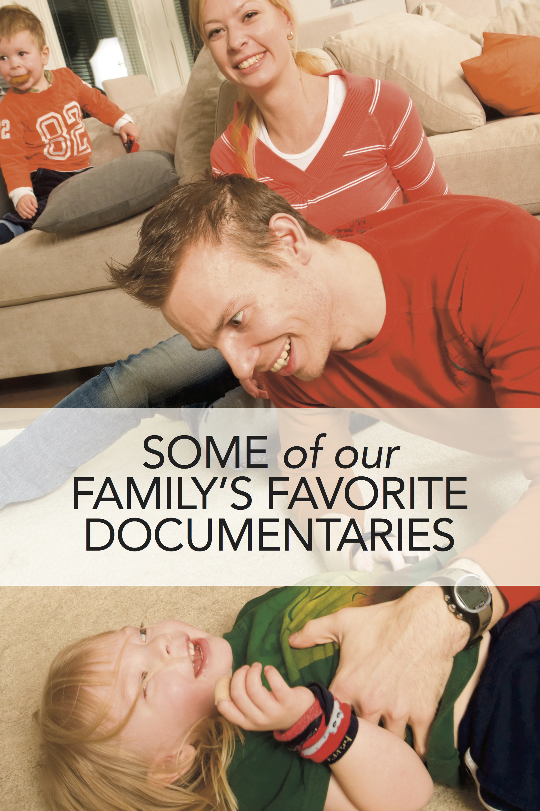 Family Time: A Few of Our Favorite Documentaries