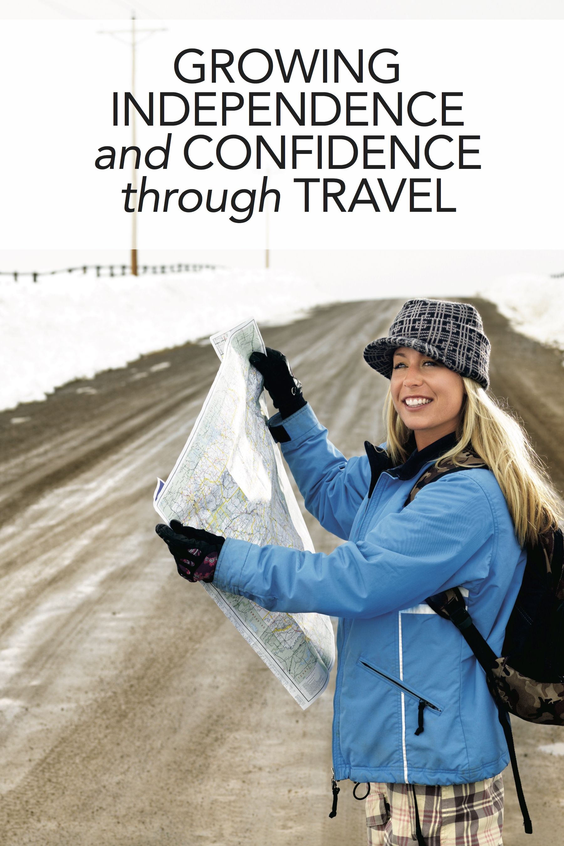 Growing Through Traveling: Independence, Confidence, and What We Become Away from Home