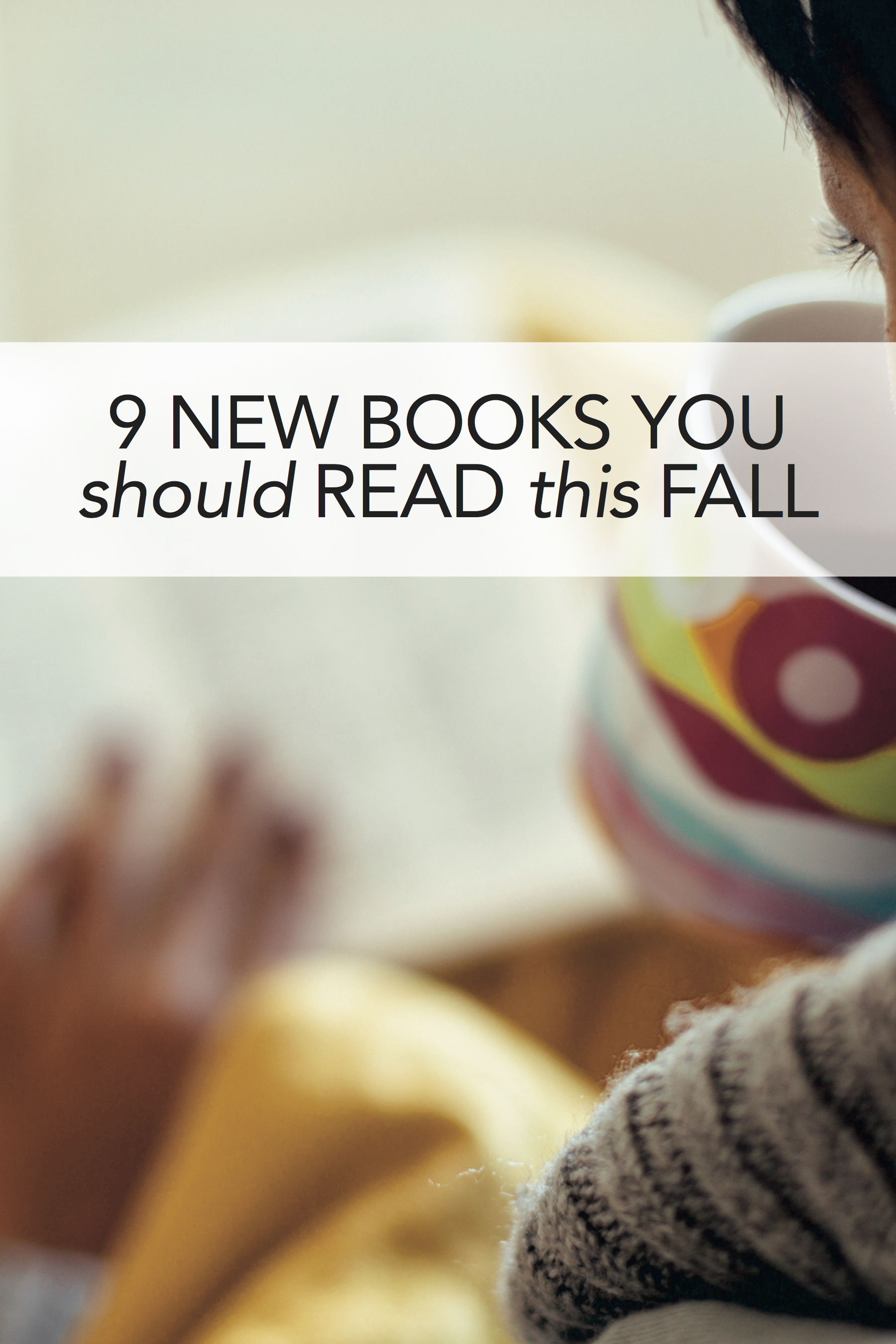 Grab your library list -- this are the fall books we're most excited about