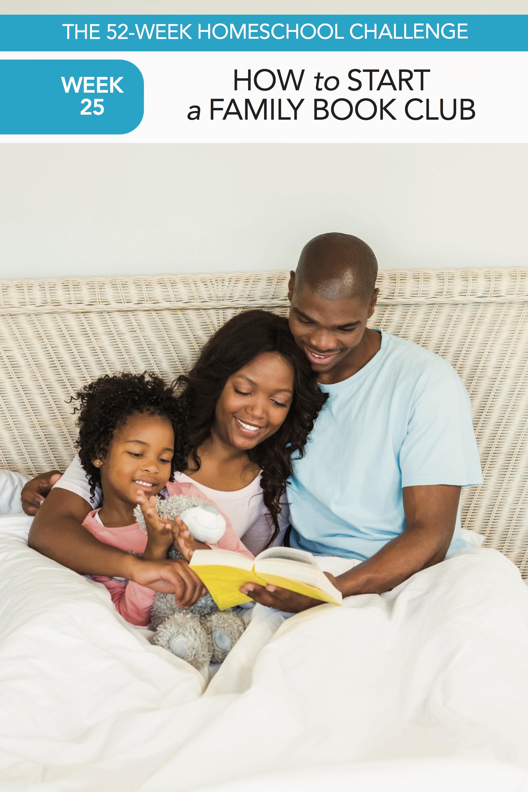 52 Weeks of Happier Homeschooling Week 25: Start a Family Book Club
