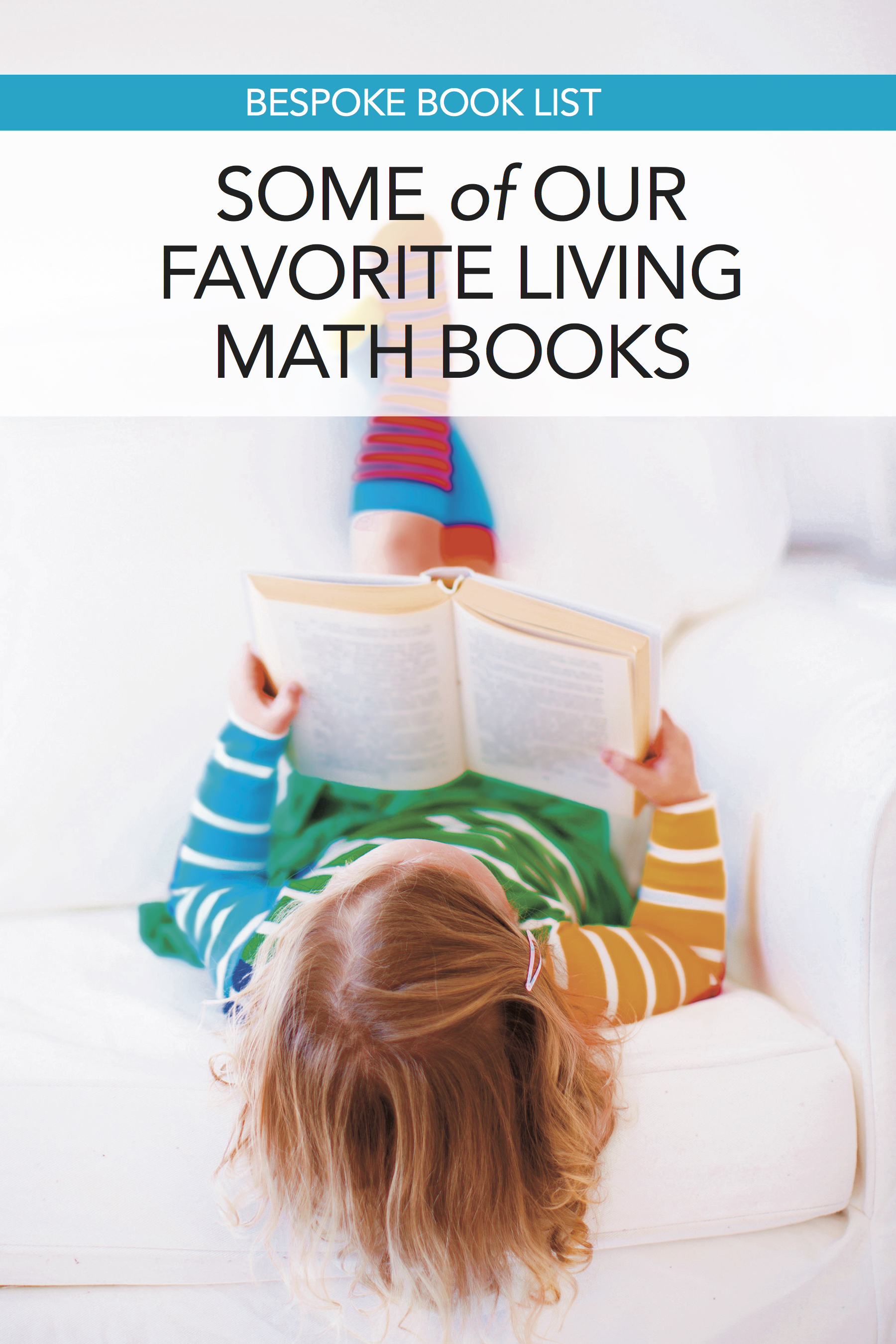 Some of Our Favorite Living Math Books
