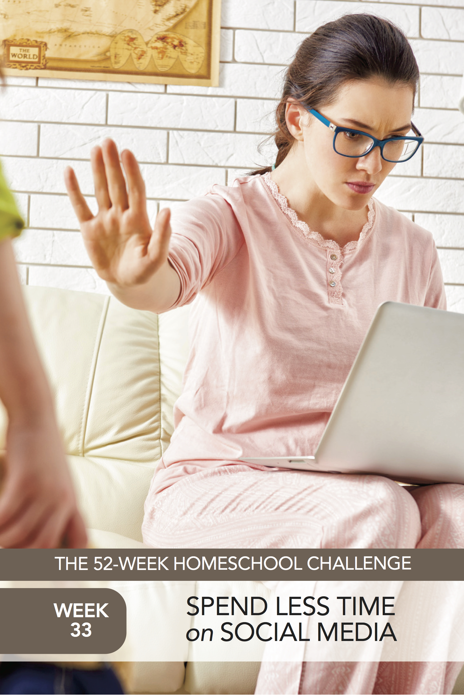 52 Weeks of Happier Homeschooling Week 33: Log Off of Social Media