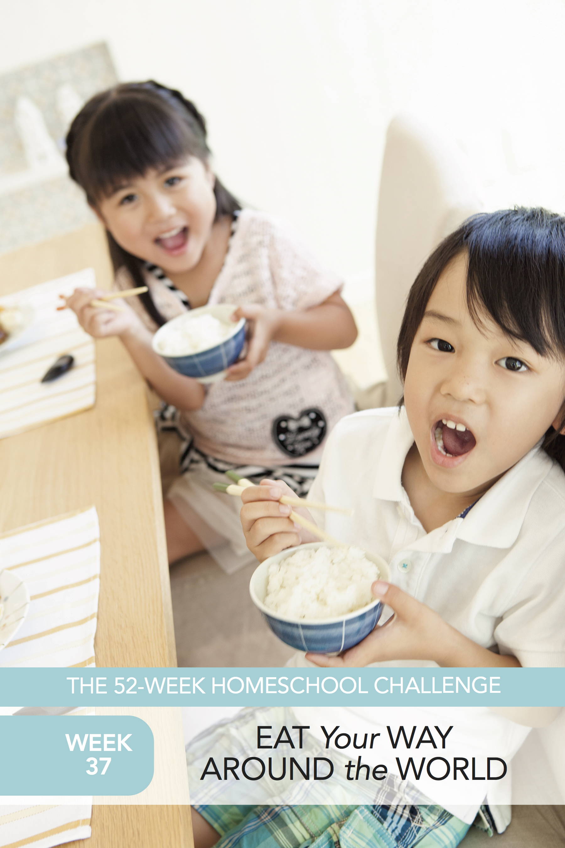 52 Weeks of Happier Homeschooling Week 37: Eat Your Way Around the World