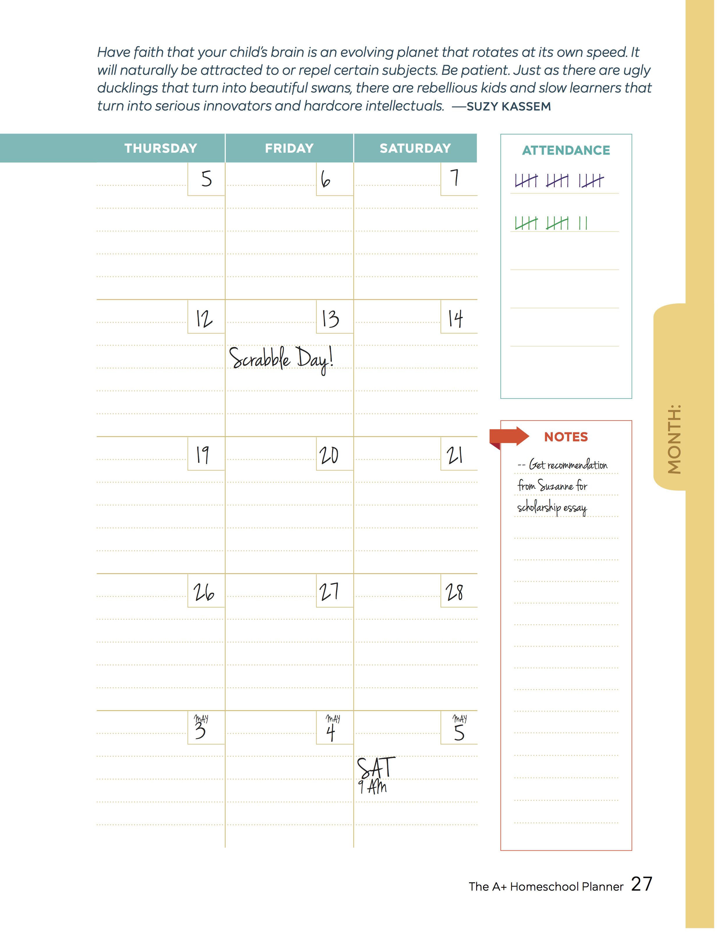 The Monthly pages of the A+ Homeschool planner have a space to track attendance.