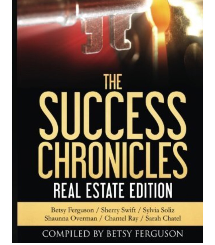 For more excerpts click the link below to Amazon and purchase your copy today.    https://www.amazon.com/Success-Chronicles-Real-Estate/dp/1535190027/ref=sr_1_1?ie=UTF8&qid=1469047159&sr=8-1&keywords=the+success+chronicles