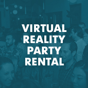 Virtual Reality Party Rental