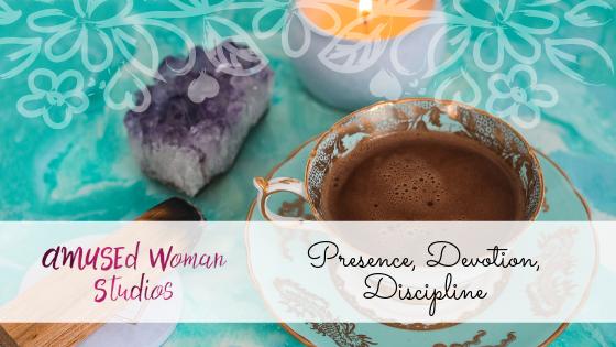 Presence Devotion Discipline.png