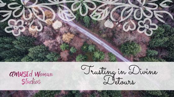 Trusting in Divine Detours.png