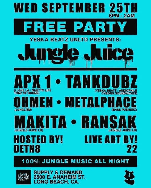 Reposted from @djapx1 (@get_regrann) -  TONIGHT ITS ABOUT TO GO DOWN!! . . Long Beach Gets Blessed with Another Night to Wild Out to the Jungle Music Sound! The @yeskabeatzcrew Presents #JUNGLEJUICE for Our Southern Cali Junglist Massive! . . CATCH ME ON THE DECKS (12:30AM - CLOSE) . .  FREE / NO COVER CHARGE 8PM - 2AM 21+ Full Bar  Location: Supply & Demand  2500 E. Anaheim St Long Beach, CA . . Selectas On the Decks: #DJAPX1  #TANKDUBZ #OHMEN #METALPHACE #MAKITA  #RANSAK Hosted by: #DETN8 . . LIVE ART BY: #22